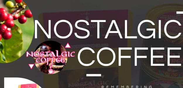 Nostalgic Coffee